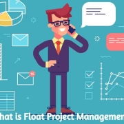What is Float Project Management and what are the Benefits of It?